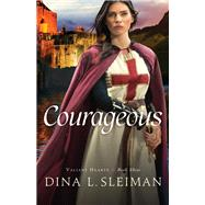 Courageous by Sleiman, Dina L., 9780764213144