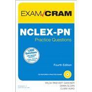 NCLEX-PN Practice Questions Exam Cram by Rinehart, Wilda; Sloan, Diann; Hurd, Clara, 9780789753144