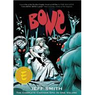 Bone The Complete Cartoon Epic in One Volume by Smith, Jeff, 9781888963144