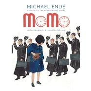 Momo by Ende, Michael; Dzama, Marcel, 9781938073144