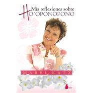 Mis reflexiones sobre Ho'ponopono / Reflections on Ho'ponopono by Katz, Mabel, 9788416233144