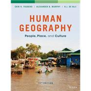 Human Geography: People, Place, and Culture, 11/E by Fouberg, 9781118793145