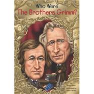 Who Were the Brothers Grimm? by Reed, Avery; O'Brien, John, 9780448483146