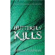 Butterfly Kills by Chapman, Brenda, 9781459723146