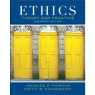 Ethics Theory and Practice by Thiroux, Jacques P.; Krasemann, Keith W., 9780205053148
