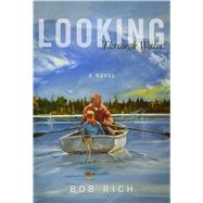 Looking Through Water by Rich, Bob, 9781510703148