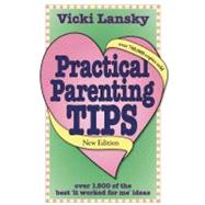 Practical Parenting Tips by Vicki Lansky, 9781931863148