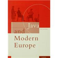 Java and Modern Europe: Ambiguous Encounters by Kumar,Ann, 9781138863149