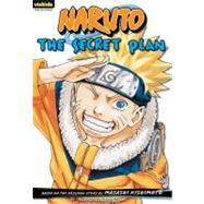 Naruto: Chapter Book, Vol. 4 by Kishimoto, Masashi; Kishimoto, Masashi, 9781421523149