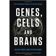 Genes, Cells, and Brains by ROSE, HILARYROSE, STEVEN, 9781781683149