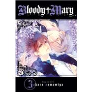 Bloody Mary, Vol. 3 by Samamiya, Akaza, 9781421583150