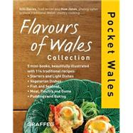 Flavours of Wales Collection by Davies, Gilli; Jones, Huw, 9781909823150