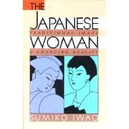The Japanese Woman by Iwao Sumiko; Sumiko Iwao, 9780029323151