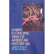 A New Economic View of American History: From Colonial Times to 1940 (Second Edition) by PASSELL,PETER, 9780393963151