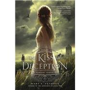 The Kiss of Deception by Pearson, Mary E., 9781250063151