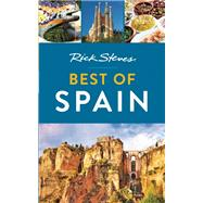 Rick Steves Best of Spain by Steves, Rick, 9781631213151