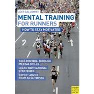 Mental Training for Runners by Galloway, Jeff, 9781841263151