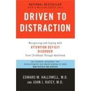Driven to Distraction (Revised) by HALLOWELL, EDWARD M. MDRATEY, JOHN J. MD, 9780307743152