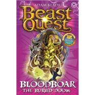 Beast Quest: 48: Bloodboar the Buried Doom by Blade, Adam, 9781408313152