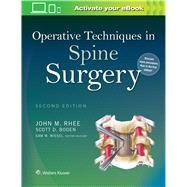 Operative Techniques in Spine Surgery by Rhee, John; Boden, Scott D.; Wiesel, Sam W., 9781451193152