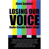 Losing Our Voice by Saulnier, Alain; Couture, Pauline, 9781459733152