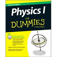 1,001 Physics Practice Problems for Dummies by Consumer Dummies, 9781118853153