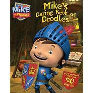 Mike's Daring Book of Doodles by HIT Entertainment, 9781481403153
