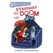 Stairway to Doom by Quackenbush, Robert; Quackenbush, Robert, 9781534413153