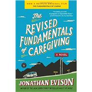 The Revised Fundamentals of Caregiving by Evison, Jonathan, 9781616203153