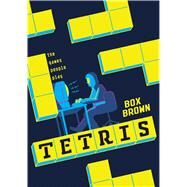 Tetris The Games People Play by Brown, Box, 9781626723153