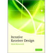 Iterative Receiver Design by Henk Wymeersch, 9780521873154