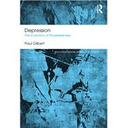 Depression: The Evolution of Powerlessness by Gilbert; Paul, 9781138953154