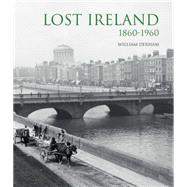 Lost Ireland by Derham, William; McCourt, Malachy, 9781566493154