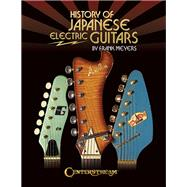 History of Japanese Electric Guitars by Meyers, Frank, 9781574243154