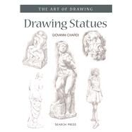 Drawing Statues by Civardi, Giovanni, 9781782213154