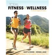 Total Fitness & Wellness, The MasteringHealth Edition Plus MasteringHealth with eText--Access Card Package by Powers, Scott K.; Dodd, Stephen L., 9780134153155
