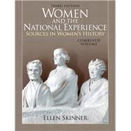 Women and the National Experience Sources in American History, Combined Volume by Skinner, Ellen, 9780205743155
