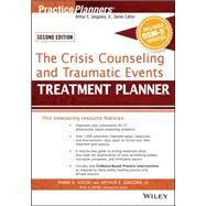 The Crisis Counseling and Traumatic Events Treatment Planner, with DSM-5 Updates by Kolski, Tammi D.; Jongsma, Arthur E.; Myer, Rick A., 9781119063155