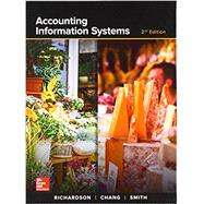 ACCOUNTING INFORMATION SYSTEMS by Richardson, Vernon; Chang, Chengyee; Smith, Rod, 9781260153156