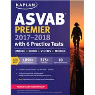 ASVAB Premier 2017-2018 with 6 Practice Tests Online + Book + Videos by Unknown, 9781506203157
