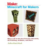 Minecraft for Makers by Baichtal, John, 9781680453157