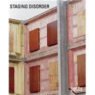 Staging Disorder by Teichmann, Esther; Stewart, Christopher, 9781910433157