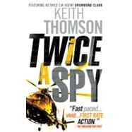 Twice a Spy at Biggerbooks.com