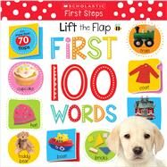 Lift the Flap: First 100 Words (Scholastic Early Learners) by Unknown, 9780545903158