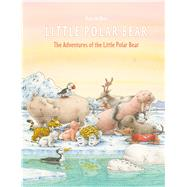 The Adventures of the Little Polar Bear by De Beer, Hans, 9780735843158