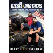 The Diesel Brothers by Heavy D; Diesel Dave, 9781501173158