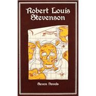 Robert Louis Stevenson Seven Novels by Stevenson, Robert Louis; Cramer, Michael A., 9781607103158