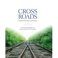 Crossroads Integrated Reading and Writing by Dusenberry, Pam; Moore, Julie O'Donnell, 9780321913159