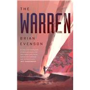 The Warren by Evenson, Brian, 9780765393159