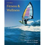 Fitness and Wellness, 11th Edition by Hoeger/Hoeger, 9781285733159